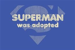 The best super heroes were adopted...